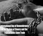 Internationale dag van de herdenking van de slachtoffers van slavernij en de transatlantische slavenhandel